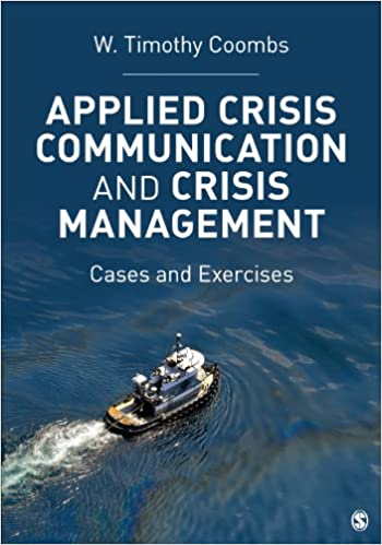 Applied crisis communication and crisis management cases and applied crisis communication and crisis management cases and exercises 1st edition kindle edition fandeluxe Choice Image