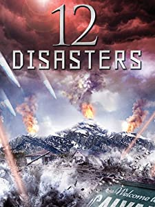 12 Disasters [HD]