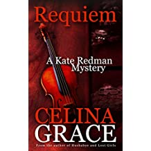 Requiem (A Kate Redman Mystery: Book 2) (The Kate Redman Mysteries)