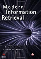Modern Information Retrieval (Acm Press Series)