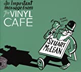 An Important Message From The Vinyl Cafe