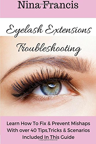 Eyelash Extensions Troubleshooting Scenarios Included