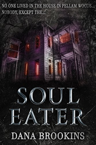 SOUL-EATER (Resurrected Horrors Book -