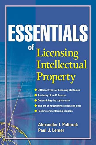 Essentials of Licensing Intellectual ()
