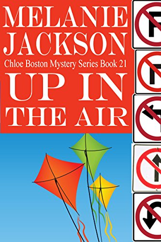 Up in the Air (Chloe Boston Cozy Mysteries Book 21)