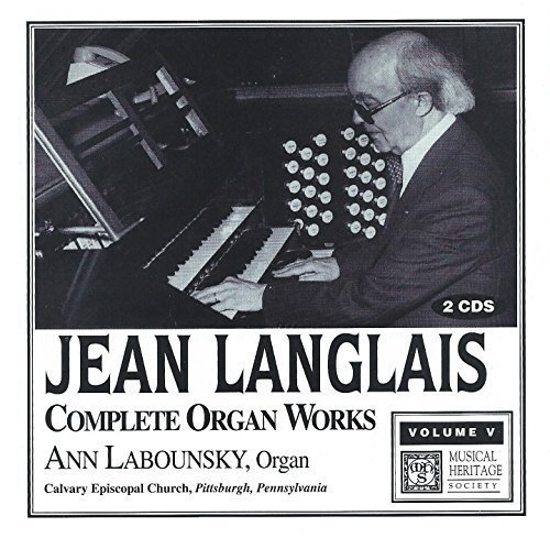 Jean Langlais : Complete Organ Works - Vol. 5