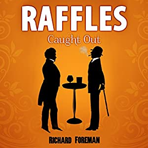 Raffles: Caught Out Audiobook