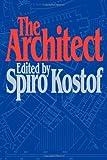 The Architect, Spiro Kostof, 0195040449