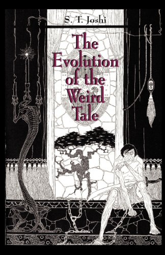 The Evolution of the Weird Tale [S. T. Joshi] (Tapa Blanda)