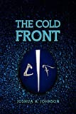 The Cold Front, Joshua A. Johnson, 1441592458