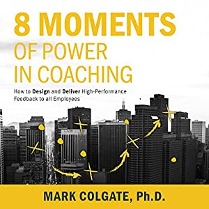 8 Moments of Power in Coaching Audiobook