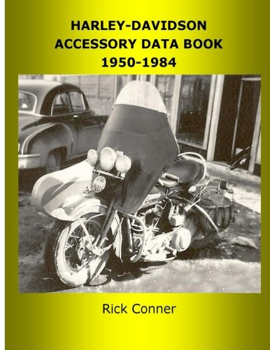 Harley-Davidson Accessory Data Book 1950-1984 (Harley Davidson Accessories Book)