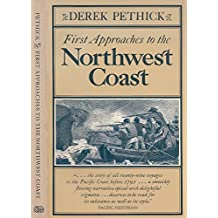 First Approaches to the Northwest Coast