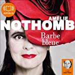 Barbe Bleue | Amélie Nothomb