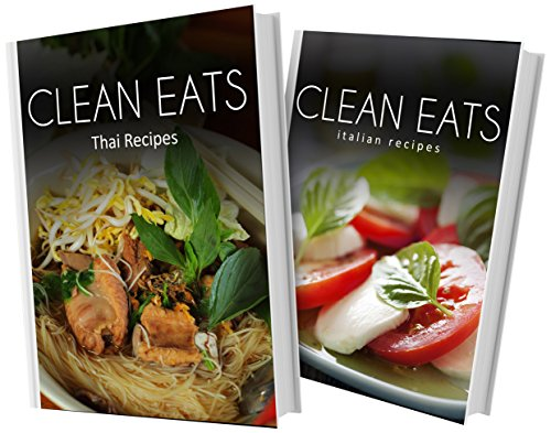 Download thai recipes and italian recipes 2 book combo clean eats download thai recipes and italian recipes 2 book combo clean eats book pdf audio idr8tx05x forumfinder Gallery