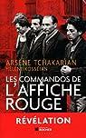 Les commandos de l'Affiche rouge : La vérité historique sur la première section de l'Armée secrète par Tchakarian