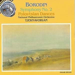 Borodin: Symphony No. 2 / In the Steppes of Central Asia / Prince Igor - excerpts (including Polovtsian Dances)