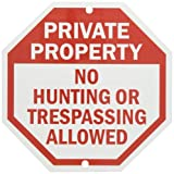 """SmartSign Aluminum Sign, Legend """"Private Property No Hunting Trespassing Allowed"""", 10"""" Tall Octagon, Red on White"""