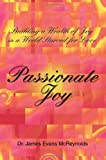 Passionate Joy, James McReynolds, 0595384773