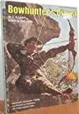 Bowhunter's Digest, C. R. Learn, 0695804510