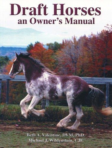 Draft Horses: An Owner's Manual ()