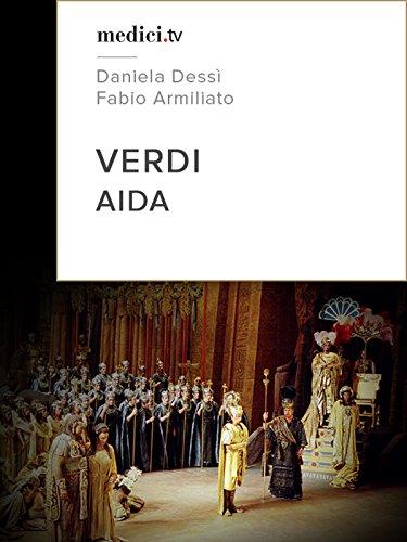 Barcelona Cast (Verdi, Aida - Daniela Dessì (Aïda), Fabio Armiliato (Radamès) - Gran Teatre del Liceu)