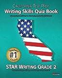 CALIFORNIA TEST PREP Writing Skills Quiz Book STAR Writing Grade 2, Test Master Press California, 1481970925