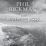 The Man in the Moss | Phil Rickman