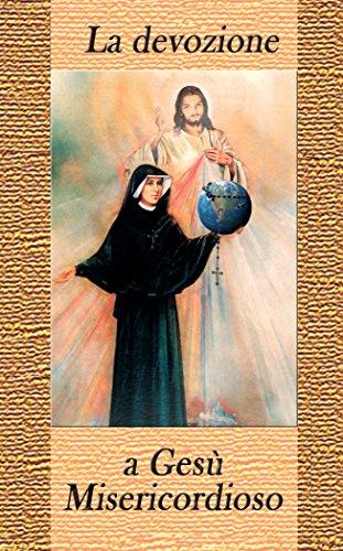 La devozione a Gesù Misericordioso (Italian Edition)
