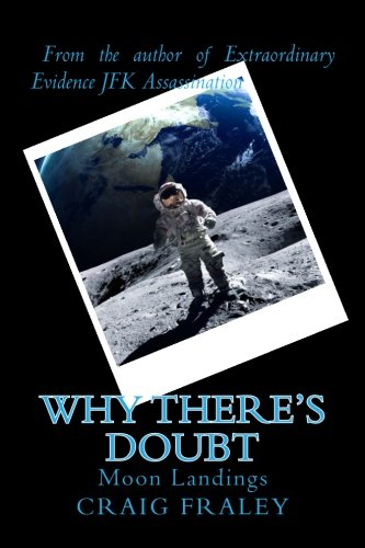 History Moon Landings - Why There's Doubt: Moon Landings