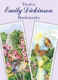 img - for Twelve Emily Dickinson Bookmarks (Dover Bookmarks) book / textbook / text book