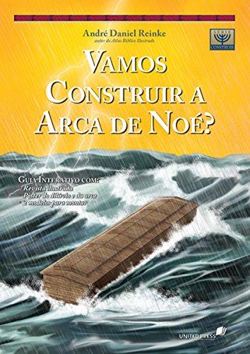 Vamos Construir a Arca de Noé?