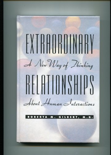 Extraordinary Relationships: A New Way of Thinking About Human Interactions by Brand: Chronimed Publishing