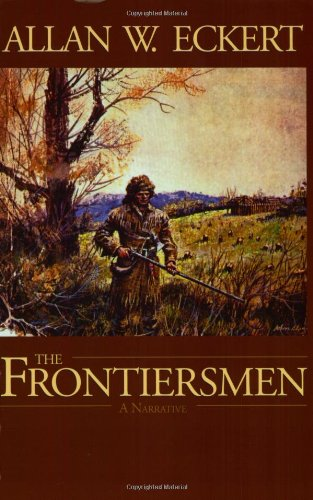 Read Online The Frontiersmen: A Narrative ebook