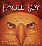 Eagle Boy, Richard Lee Vaughan, 1570615926