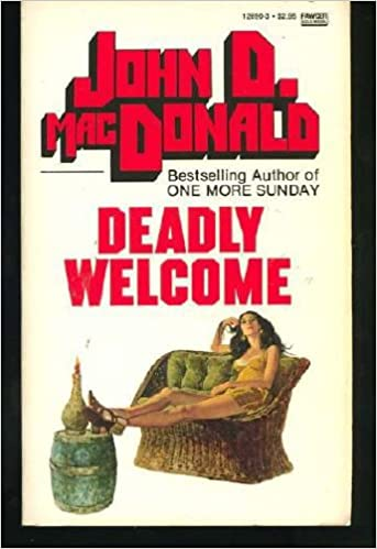 Deadly Welcome