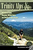 Search : Trinity Alps & Vicinity: Including Whiskeytown, Russian Wilderness, and Castle Crags Areas: A Hiking and Backpacking Guide