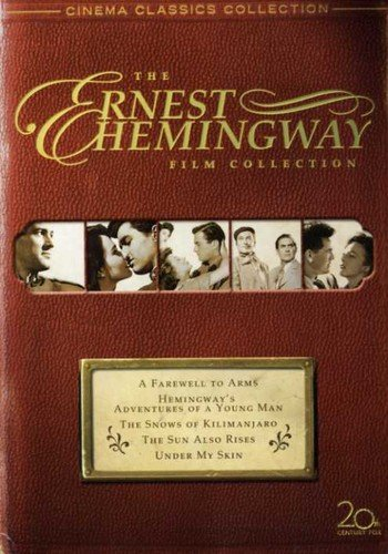 Snow Collection Classics - The Hemingway Classics Collection (The Sun Also Rises / A Farewell to Arms / The Snows of Kilimanjaro / Under My Skin / Adventures of a Young Man)