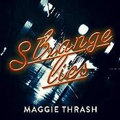 Strange Lies: Strange Truth, Book 2 | Maggie Thrash