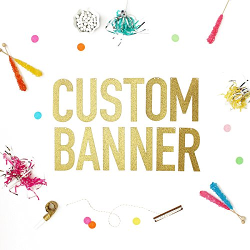 (Custom Glitter Banner available in Gold and Silver)