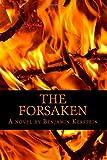 The Forsaken, Benjamin Kerstein, 1497569931