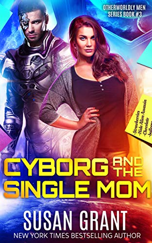 Cyborg and the Single Mom (OtherWorldly Men Book 3)