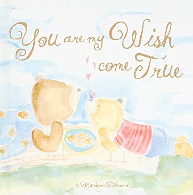 You Are My Wish Come True (Marianne Richmond)