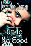 Up to No Good (Clan Hewit Trilogy Book 3)