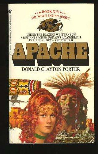 APACHE   White Indian XIV, Porter, Donald C.