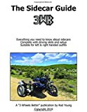 The Sidecar Guide: A manual for new and existing motorcycle sidecar owners (The Sidecar Guides)