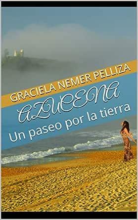 Azucena: Un paseo por la tierra (Hijos De Júpiter nº 1) eBook ...