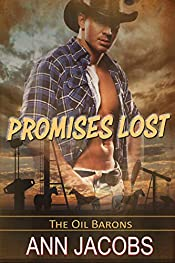 Promises Lost (The Oil Barons Book 3)