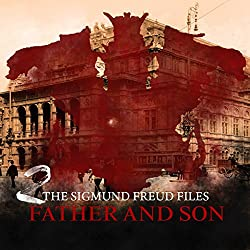 Father and Son (The Sigmund Freud Files 2)