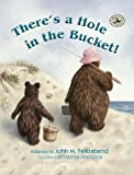 There's a Hole in the Bucket! (First Steps in Music series)